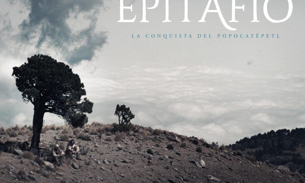 Epitafio: Expedición al volcán Popocatépetl.