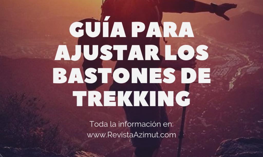 Guia para ajustar los bastones de trekking