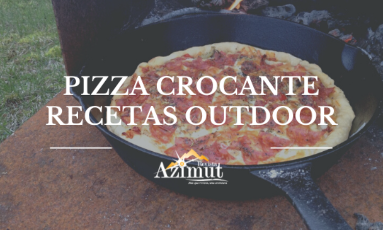 Pizza Crocante, recetas outdoor