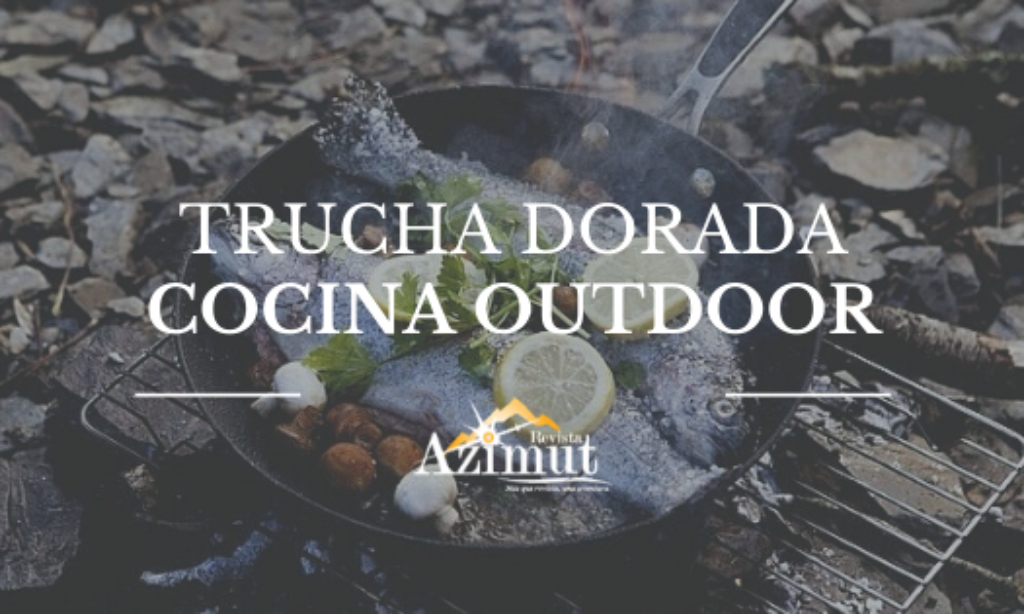 Trucha dorada, Cocina Outdoor